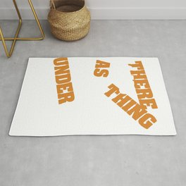 """A nice typography """"There is No Such Thing As Keeping Under Control"""" Manage Command Government  Rug"""
