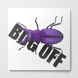 The Eminent Bug Metal Print