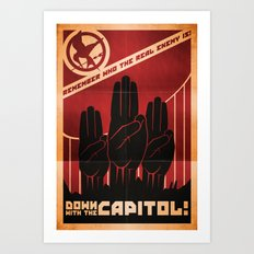 Down With The Capitol - Propaganda Art Print