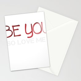 Be you So Love me Valentine Stationery Cards