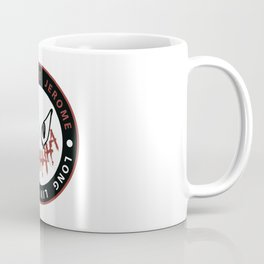 Long Live Jerome Coffee Mug