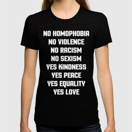 No Homophobia Quote T-shirt