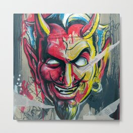 The Devil Made Me Do It Metal Print