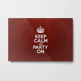 Keep Calm and Party On - Red Leather Metal Print