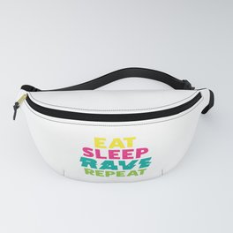 Clubbing DJ Music Lover Eat Sleep Rave Repeat Fanny Pack