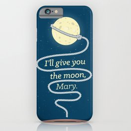 It's a Wonderful Life · I'll give you the moon, Mary iPhone Case