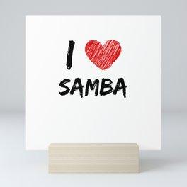 I Love Samba Mini Art Print