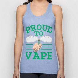 Stay proud and be proud on your cloudy and juicy addiction with this creative vape tee!  Unisex Tank Top