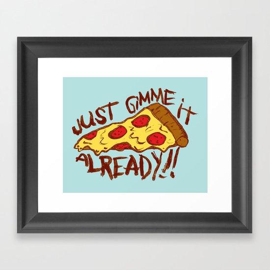 GIMME IT Framed Art Print