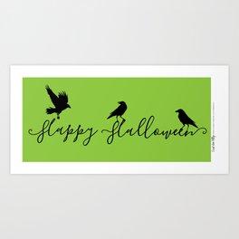Happy Halloween Ravens - green/black Art Print