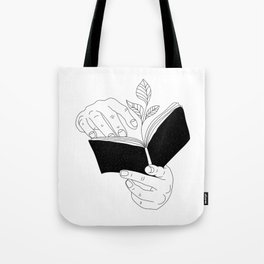 when you read inside the germinate flowers Tote Bag