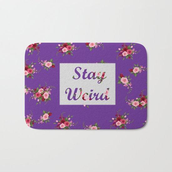 stay weird purple Bath Mat