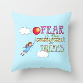 Fear is the Cockblocker of Dreams - flying girl watercolor Throw Pillow
