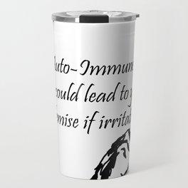 Auto-Immune Disease Warning Travel Mug
