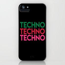 Techno techno techno rave quote iPhone Case