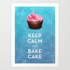 Keep Calm & Bake Cake Art Print