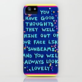 """Roald Dahl """"If you have good thoughts they will shine out of your face like sunbeams..."""" iPhone Case"""