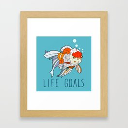 Life Goals Framed Art Print