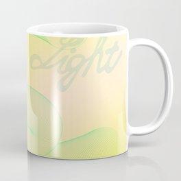Keep it light Coffee Mug
