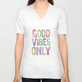 Good Vibes Only Watercolor Rainbow Typography Poster Inspirational childrens room nursery Unisex V-Neck