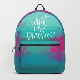 What Up Beaches? Backpack