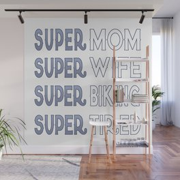 Super Biking Mom Wall Mural