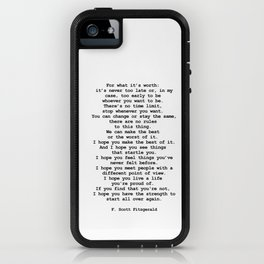 For what it's worth by F Scott Fitzgerald #minimalism #poem iPhone Case