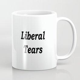 Liberal Tears - White Coffee Mug