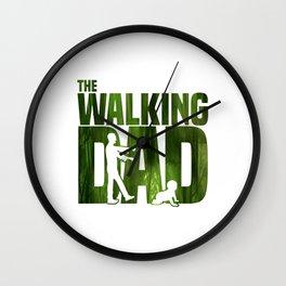 THE WALKING DAD FUNNY Wall Clock