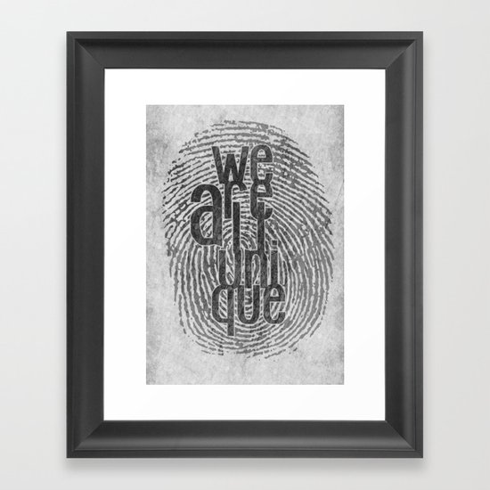 We Are All Unique Framed Art Print