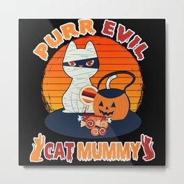 Purr Evil Cat Mummy Metal Print