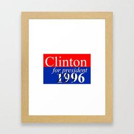 Clinton for President Framed Art Print