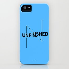 Unfinished iPhone Case
