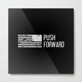 U.S. Military: Push Forward Metal Print