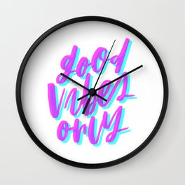 Good Vibes Only Cyan and Magenta Wall Clock