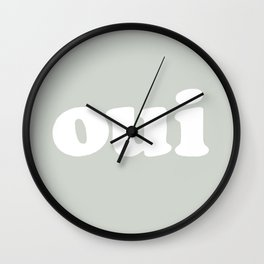 Oui - french - yes!!! Wall Clock