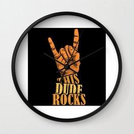 This Dude Rocks Wall Clock