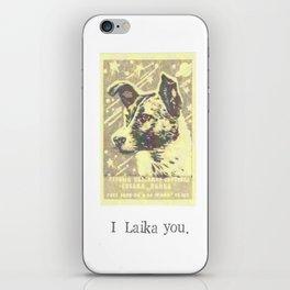 I Laika You iPhone Skin