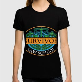 Law school survivor new attorney lawyer t shirt T-shirt
