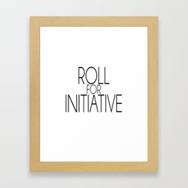 Roll for Initiative (simple) Framed Art Print