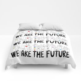 We Are The Future Comforters
