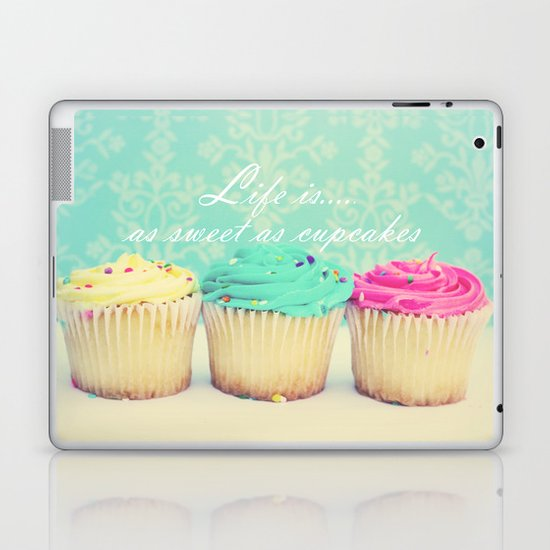 Life is as Sweet as Cupcakes Laptop & iPad Skin