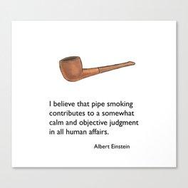 Pipe Smoking - Einstein Quote Canvas Print