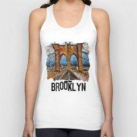 brooklyn bridge Tank Tops featuring Brooklyn Bridge by creativebloch.com