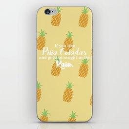 Piña Colada Song iPhone Skin