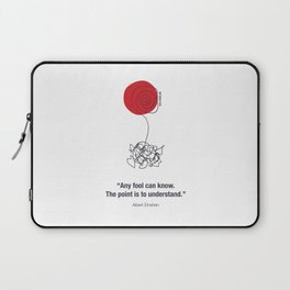Any Fool Can Know Laptop Sleeve