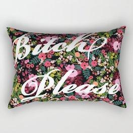 B*tch, Please Rectangular Pillow