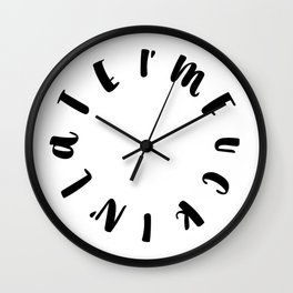 I'm Fuckin' Late Wall Clock