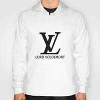 lv Hoodies featuring LV Lord Voldemort  by A Fuckin' Teenage Tragedy