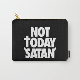 Not Today Satan Carry-All Pouch